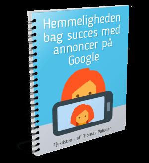 Tjeklisten er din let-at-bruge guide til succesfulde kampagner på Google